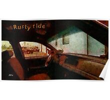 Rusty ride Poster