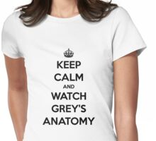 Keep Calm and Watch Grey's Anatomy (black version) Womens Fitted T-Shirt