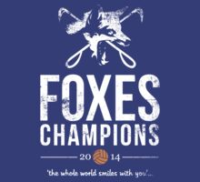 FOXES CHAMPIONS 2014 DISTRESSED by NTCS