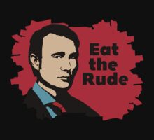 Eat the rude by CarloJ1956