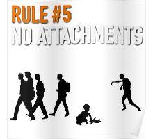 RULE #5 NO ATTACHMENTS Poster