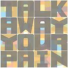 Talk Away Your Pain by Lee Edward McIlmoyle