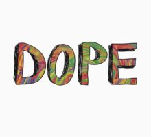 DOPE by Time-warp Tourist