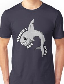 Sharks are Cool Unisex T-Shirt