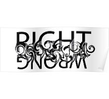 Right & Wrong Poster