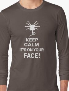 Keep Calm it's on your face! - Alien Inspired Long Sleeve T-Shirt