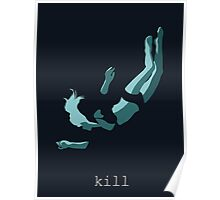 iamamiwhoami; kill Poster
