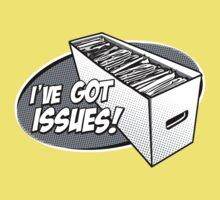I've Got Issues! Baby Tee