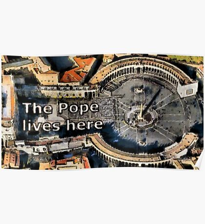The Pope lives here Poster