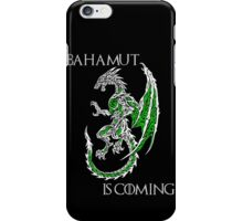 Bahamut Is Coming V2 iPhone Case/Skin