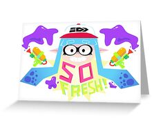 So fresh! Greeting Card