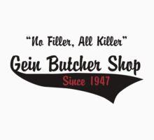 Gein Butcher Shop by Scott  Yung