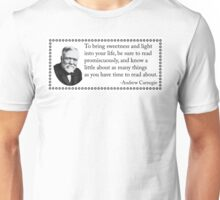 Read.  Read often and different. Unisex T-Shirt