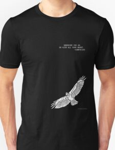 Soaring Bird Traveler's Quote: Wherever You Go, Go With All Your Heart T-Shirt