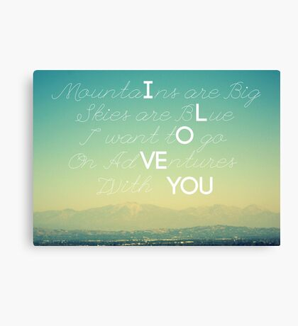 Adventures and I Love You Canvas Print
