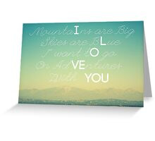 Adventures and I Love You Greeting Card