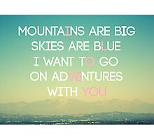 Adventures and I Love You (MODERN) Photographic Print