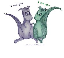 Friendly dragons with text 'I see you' by Monica Batiste