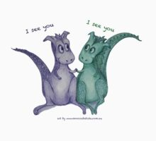 Friendly dragons with text 'I see you' Kids Tee