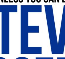 Always Be Steve Rogers  Sticker