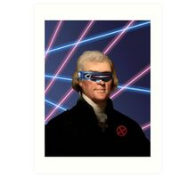 Cyclops + Thomas Jefferson Mash Up Art Print