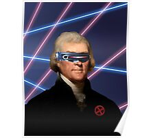 Cyclops + Thomas Jefferson Mash Up Poster