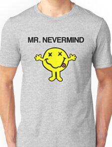 Mr Nevermind Unisex T-Shirt