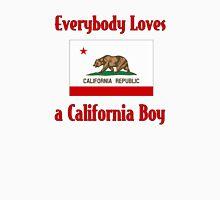 Everybody Loves a California Boy Unisex T-Shirt