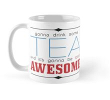 Totally Awesome Tea Mug