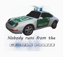 Nobody Runs From The German Police T-Shirt