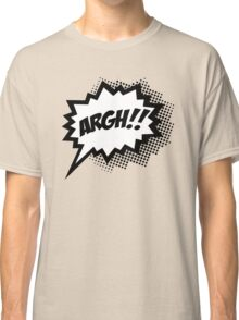 COMIC ARGH! Speech Bubble, Comic Book Explosion, Cartoon Classic T-Shirt