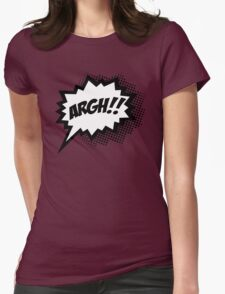 COMIC ARGH! Speech Bubble, Comic Book Explosion, Cartoon Womens Fitted T-Shirt