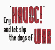 "Shakespeare Julius Caesar : Cry ""Havoc!""  by Toby Davis"