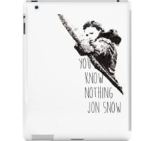 """""""You know nothing, Jon Snow."""" *Ygritte version* iPad Case/Skin"""