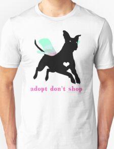 Adopt Don't Shop! Unisex T-Shirt