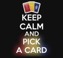 KEEP CALM AND PICK A CARD No Image by Derek Mitchell