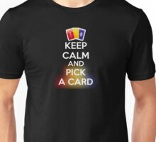 KEEP CALM AND PICK A CARD No Image Unisex T-Shirt