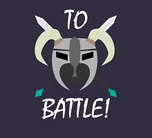 TO BATTLE! Unisex T-Shirt
