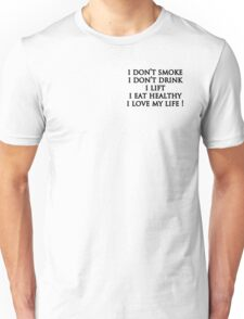good life! Unisex T-Shirt