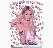 Paris Hilton 'Stop Being Jealous' Art v.2 Unisex T-Shirt