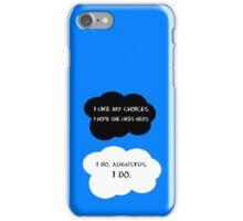 I like my choices.  iPhone Case/Skin