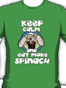 Eat More Spinach! T-Shirt