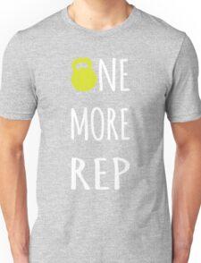 One More Rep - Inspirational Kettlebell Unisex T-Shirt