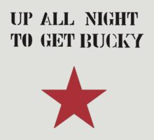 Up All Night To Get Bucky by chocninja123