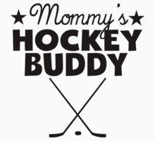 Mommy's Hockey Buddy Kids Clothes