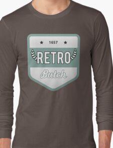RETRO BUTCH Long Sleeve T-Shirt