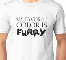 My Favorite Color Is... (Furry) in Black Unisex T-Shirt
