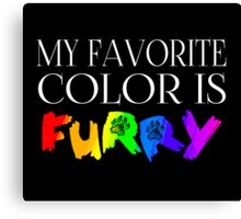 My Favorite Color Is... (Furry) in Rainbow Canvas Print