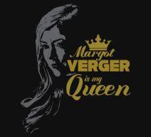 Margot Verger is my Queen by Laura Spencer