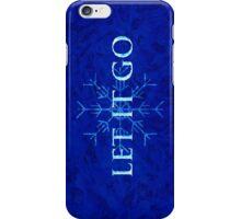Let it Go iPhone Case/Skin